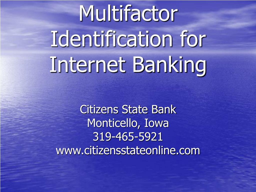 Multifactor Identification for Internet Banking