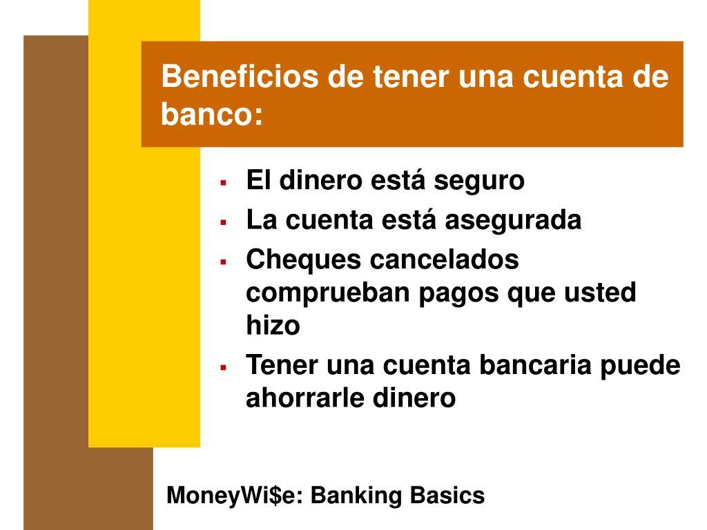 Beneficios de tener una cuenta de banco: