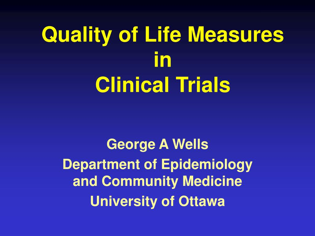 quality of life measures in clinical trials