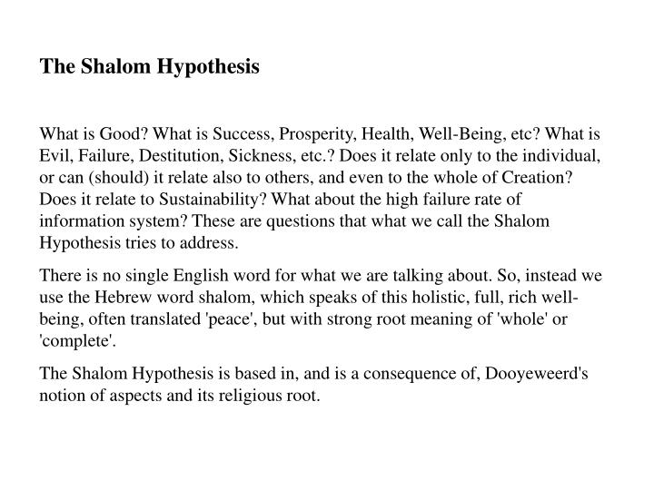 The Shalom Hypothesis
