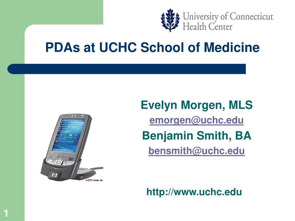 pdas at uchc school of medicine l.