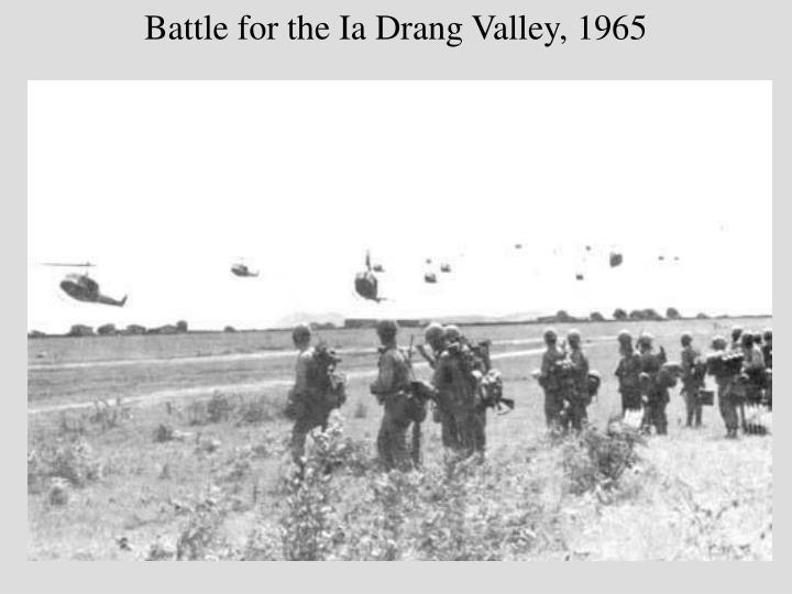 Battle for the ia drang valley 1965