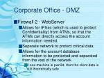 corporate office dmz5