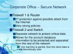 corporate office secure network