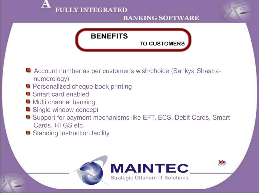 Account number as per customer's wish/choice (Sankya Shastra-