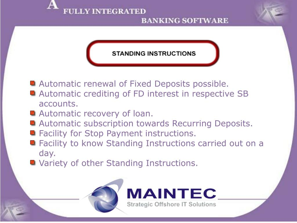 Automatic renewal of Fixed Deposits possible.