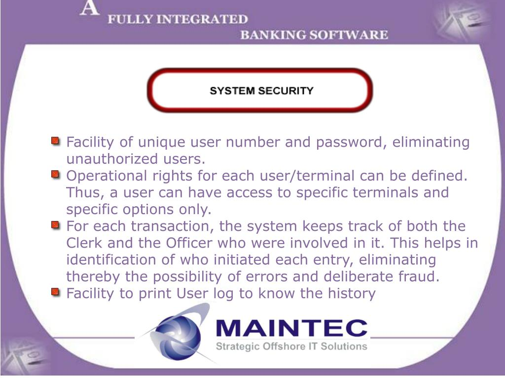 Facility of unique user number and password, eliminating