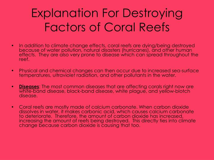 Explanation For Destroying Factors of Coral Reefs
