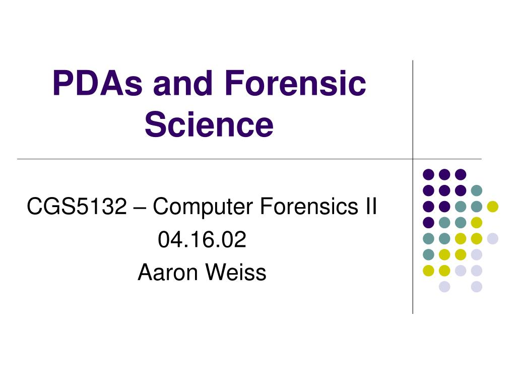 pdas and forensic science l.