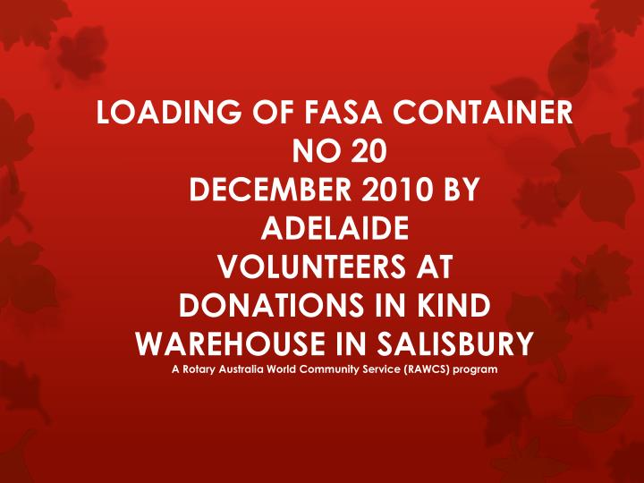 LOADING OF FASA CONTAINER