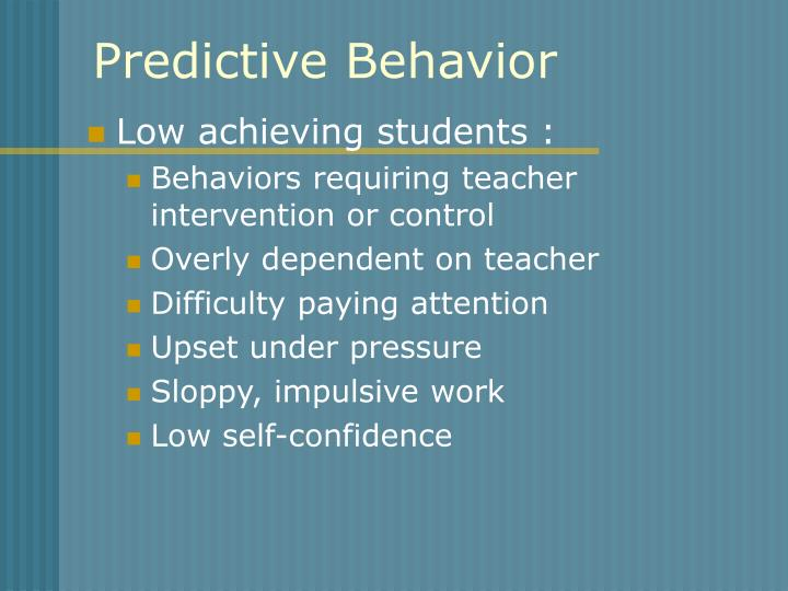 Predictive Behavior
