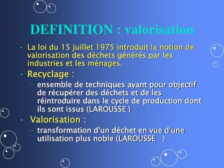 DEFINITION : valorisation