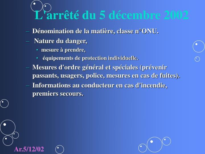 L'arrêté du 5 décembre 2002