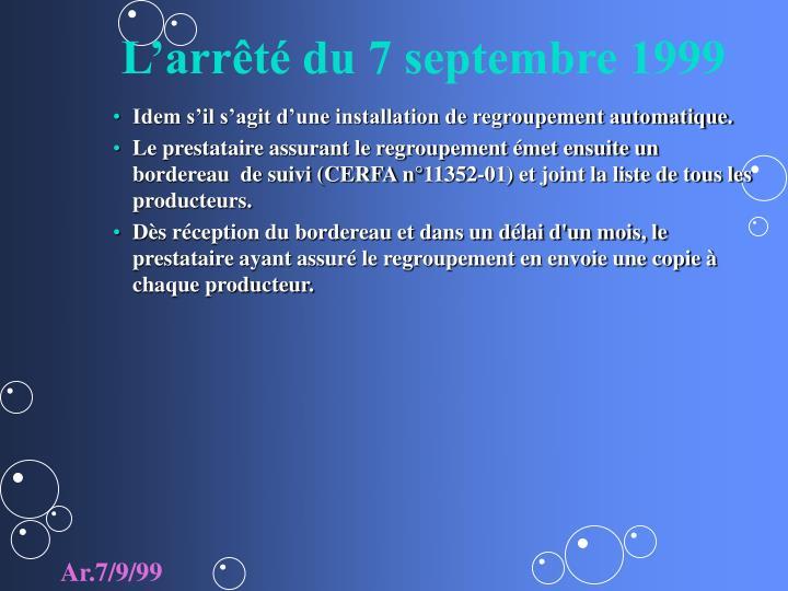 L'arrêté du 7 septembre 1999