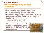 rip van winkle loss and re gaining of rip s identities