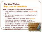 rip van winkle rip loss of identities