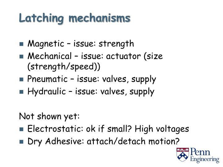 Latching mechanisms