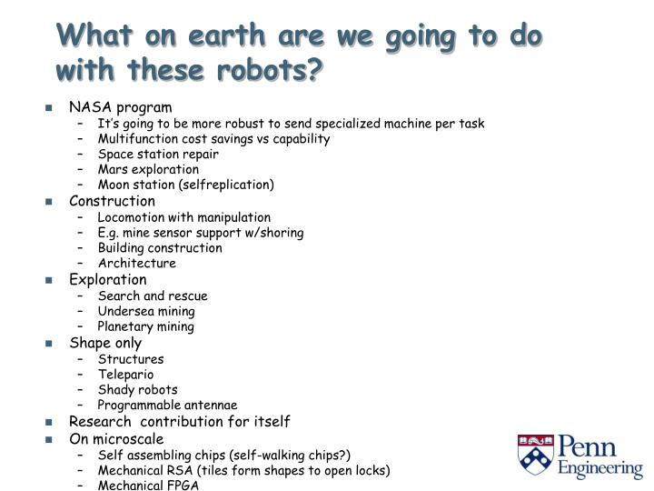 What on earth are we going to do with these robots?