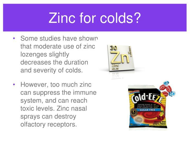 Zinc for colds?