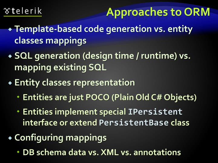 Approaches to ORM