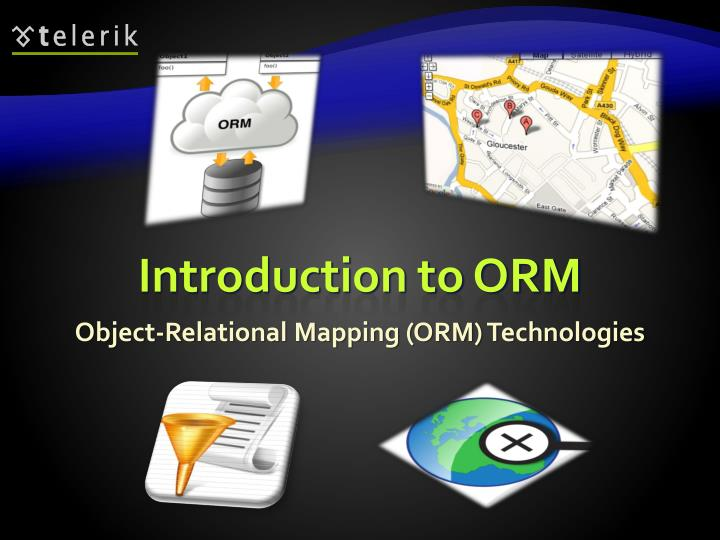 Introduction to ORM