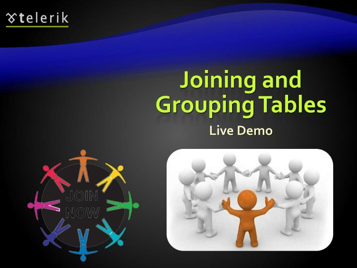 Joining and Grouping Tables