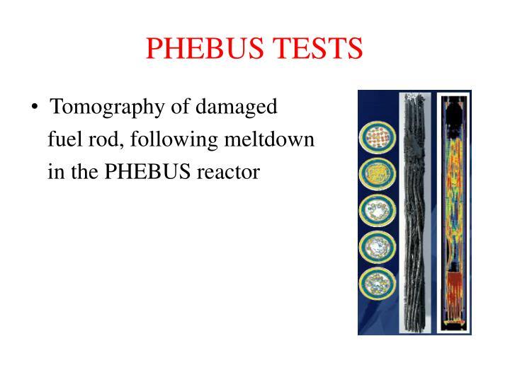 PHEBUS TESTS
