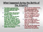 what happened during the battle of the atlantic