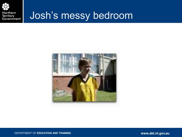 Josh's messy bedroom