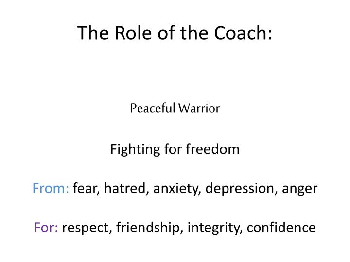 The Role of the Coach: