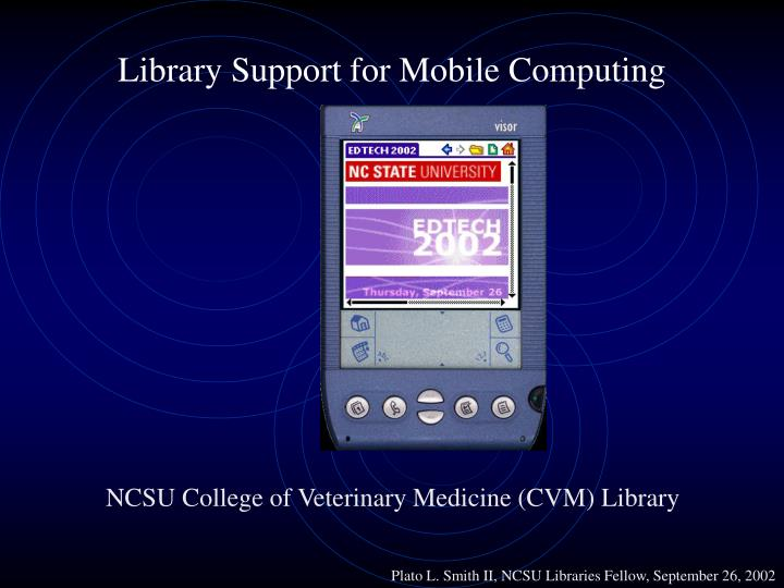 Library support for mobile computing