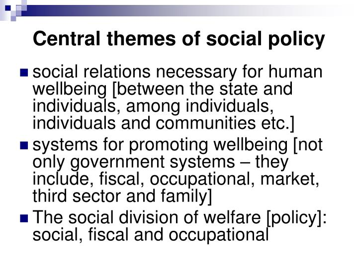 Central themes of social policy