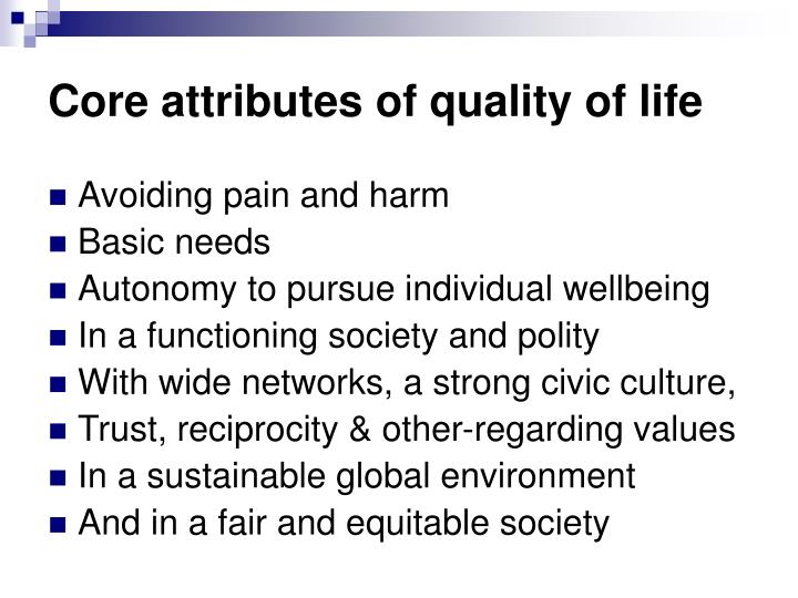 Core attributes of quality of life