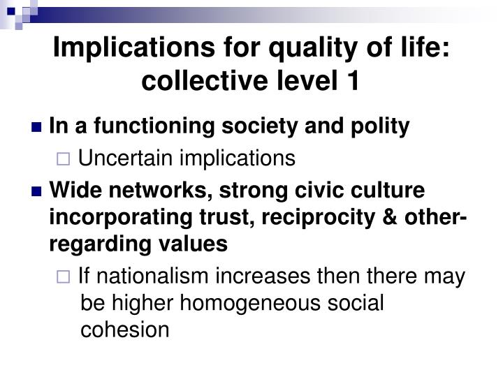 Implications for quality of life: collective level 1