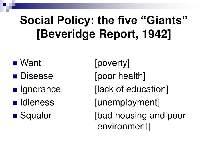 Social policy the five giants beveridge report 1942