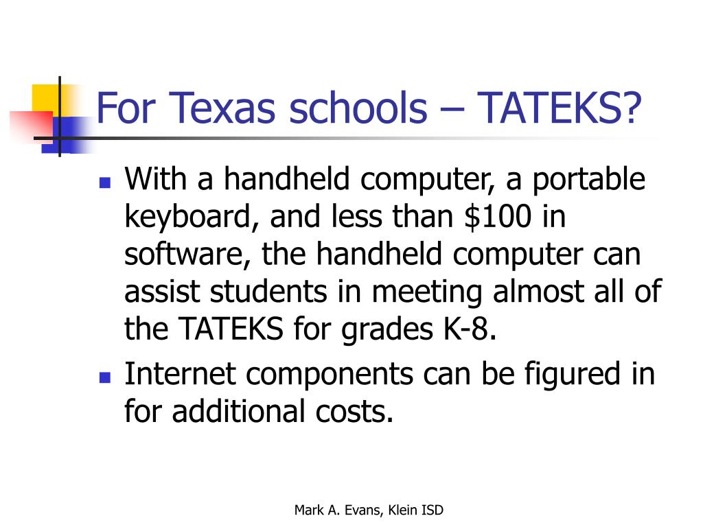 For Texas schools – TATEKS?