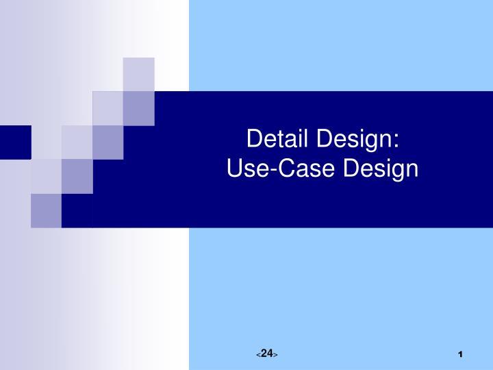 detail design use case design n.