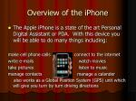 overview of the iphone
