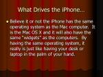 what drives the iphone