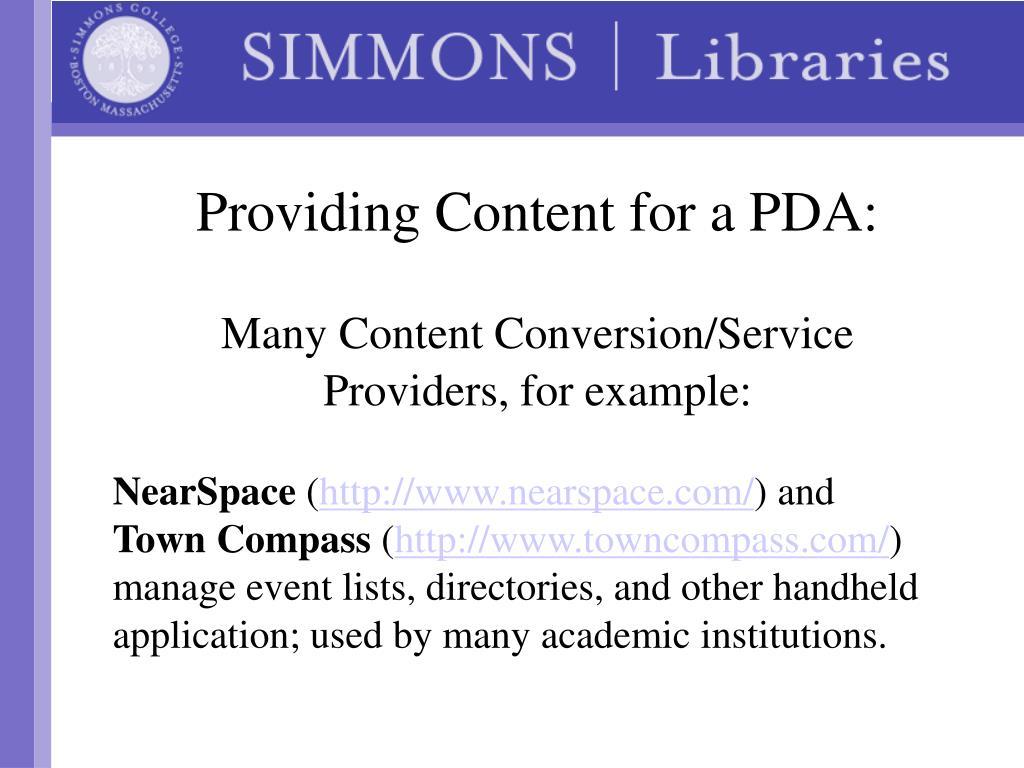 Providing Content for a PDA: