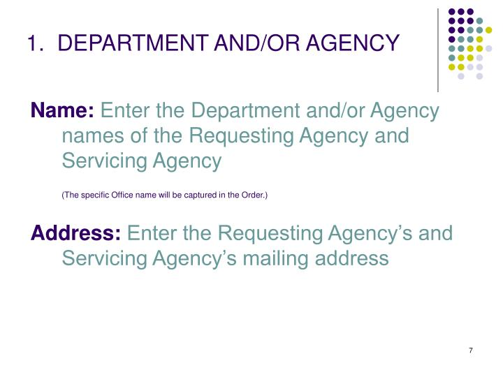 1.  DEPARTMENT AND/OR AGENCY