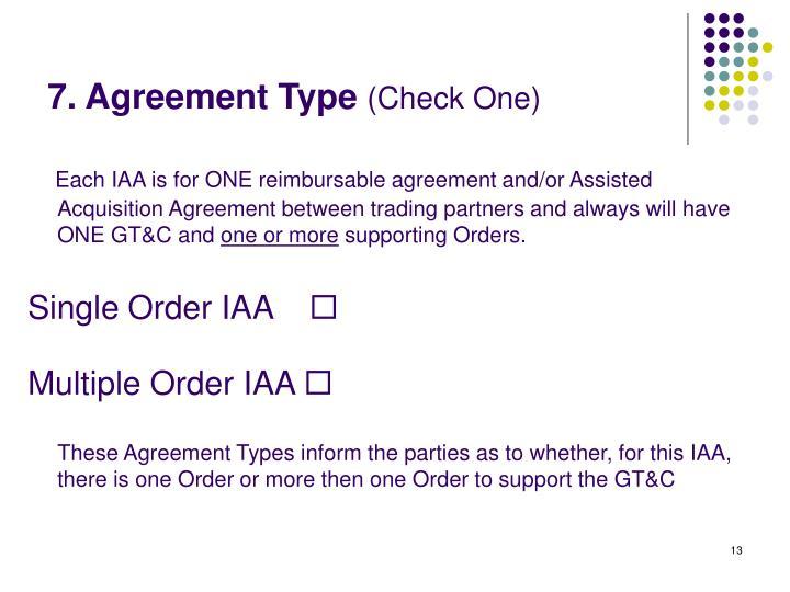 7. Agreement Type