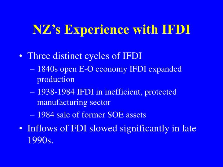 NZ's Experience with IFDI