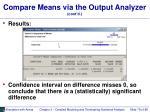 compare means via the output analyzer cont d78