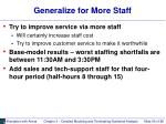 generalize for more staff