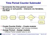 time period counter submodel