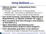using optquest cont d