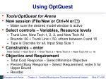 using optquest