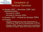 completion of renewal transition