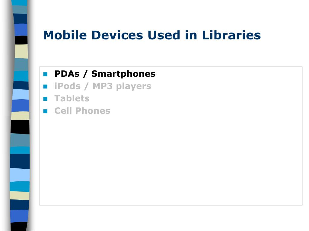 Mobile Devices Used in Libraries